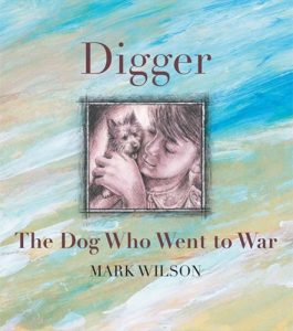 Book Cover: Digger: The Dog Who Went To War