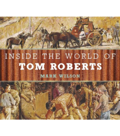 inside-the-world-of-tom-roberts-cover